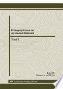 Emerging Focus on Advanced Materials