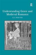 Pdf Understanding Genre and Medieval Romance