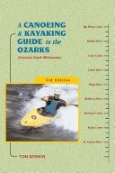 A Canoeing and Kayaking Guide to the Ozarks