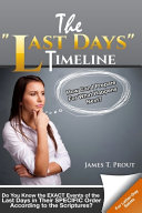 The 'Last Days' Timeline: Do You Know the EXACT Events of the Last Days in Their SPECIFIC Order According to the Scriptures?