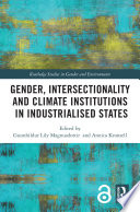 Gender  Intersectionality and Climate Institutions in Industrialised States