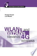 WLANs and WPANs Towards 4G Wireless Book