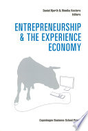 Entrepreneurship and the Experience Economy