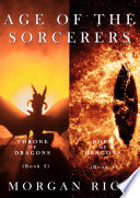 Age of the Sorcerers Bundle: Throne of Dragons (#2) and Born of Dragons (#3)