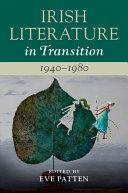 Irish Literature in Transition  1940   1980  Volume 5