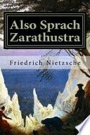 Also Sprach Zarathustra  : Ein Buch Fr Alle Und Keinen