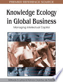 Knowledge Ecology in Global Business  Managing Intellectual Capital Book