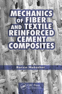 Mechanics of Fiber and Textile Reinforced Cement Composites