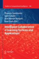 Intelligent Collaborative e Learning Systems and Applications