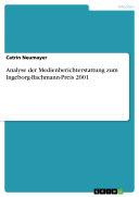 Analyse der Medienberichterstattung zum Ingeborg-Bachmann-Preis 2001