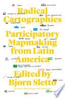 Radical Cartographies Book PDF