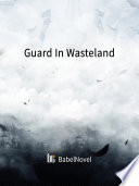 Guard In Wasteland