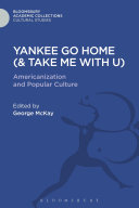 Yankee Go Home (& Take Me With U)