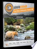 Cariboo Chilcotin Coast BC Backroad Mapbook