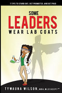 Some Leaders Wear Lab Coats