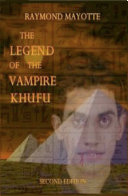 The Legend of the Vampire Khufu