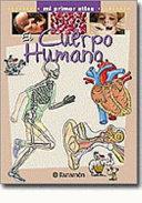 Cuerpo Humano Mi Primer Atlas