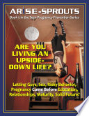 Life Skills Curriculum Arise Sprouts Book 5 Are You Living An Upside Down Life Instructor S Manual