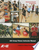 Ace Group Fitness Instructor Manual: A Guide for Fitness Professional