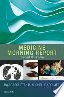 Medicine Morning Report  : Beyond the Pearls