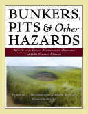 Bunkers  Pits   Other Hazards