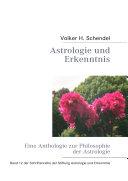 Astrologie und Erkenntnis - Eine Anthologie zur Philosophie der Astrologie -
