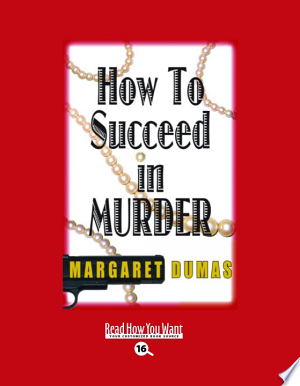 Download How to Succeed in Murder PDF Book - PDFBooks
