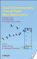 Liquid Chromatography Time-of-Flight Mass Spectrometry