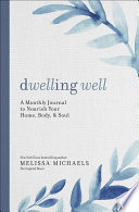 Dwelling Well