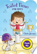 Toilet Time for Boys - 4th Edition