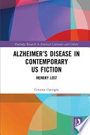 Alzheimer   s Disease in Contemporary U S  Fiction
