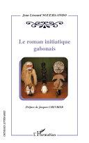 Pdf Le roman initiatique gabonais Telecharger