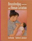 Breastfeeding and Human Lactation Book PDF