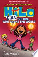 Hilo Book 7  Gina   The Girl Who Broke the World