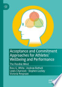 Acceptance and Commitment Approaches for Athletes    Wellbeing and Performance Book
