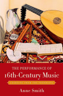 The Performance of 16th Century Music