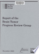 Report of the Brain Tumor Progress Review Group