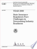 Year 2000 state insurance regulators face challenges in determining industry readiness   report to the ranking Minority member  Committee on Commerce  House of Representatives  Book