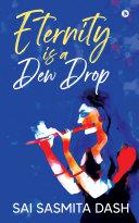Eternity Is a Dew Drop Pdf/ePub eBook