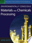Environmentally Conscious Materials and Chemicals Processing Book