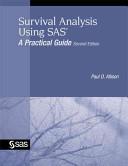Survival Analysis Using SAS Book