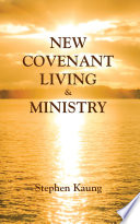 New Covenant Living and Ministry Book