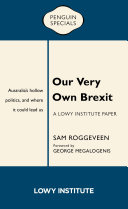 Our Very Own Brexit: Australia's Hollow Politics and Where It Could Lead Us Pdf/ePub eBook