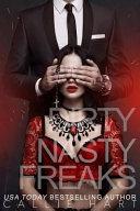 Dirty Nasty Freaks