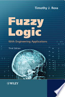 """""""Fuzzy Logic with Engineering Applications"""" by Timothy J. Ross"""