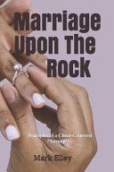 Marriage Upon The Rock
