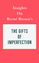 Pdf Insights on Brené Brown's The Gifts of Imperfection Telecharger