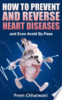 How to Prevent and Reverse Heart Diseases Book PDF