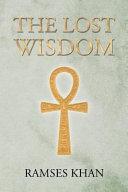 The Lost Wisdom