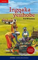 Books - Ingqaka Yesihobe | ISBN 9780199055722